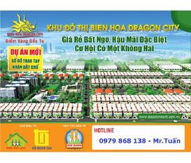 Đất nền Đồng Nai, dự án Biên Hòa Dragon City, điểm vàng để đầu tư