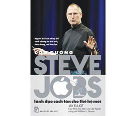 Con Đường Steve Jobs Lãnh Đạo Cách Tân Cho Thế Hệ Mới