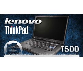 IBM T500 Nóng bỏng Đỉnh cao của Laptop IBM