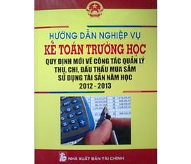 Hướng dẫn nghiệp vụ kế toán trường học mới nhất năm học 2012 2013